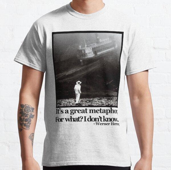 Fitzcarraldo Werner Herzog Quote Classic T-Shirt