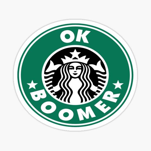 ok boomer Starbucks Sticker