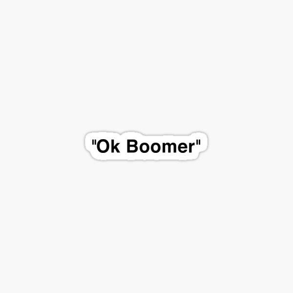 ok boomer Off White Sticker