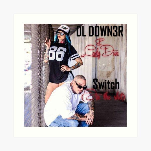 DL Down3r - Switch Art Print