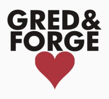 Gred and Forge