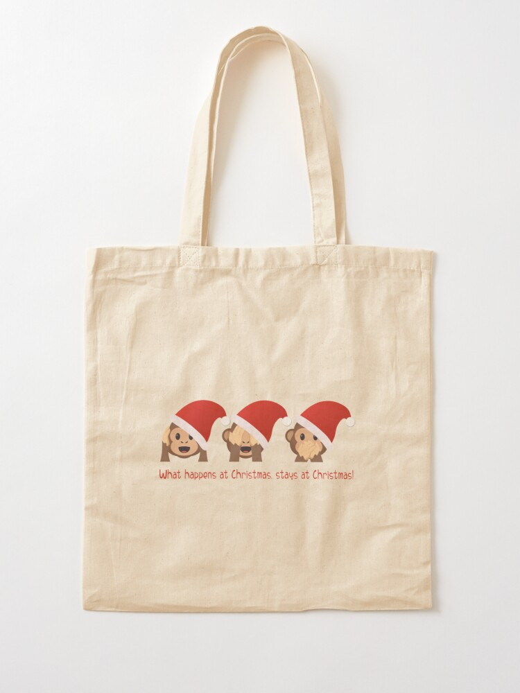 Alternate view of What happens at Christmas, stays at Christmas! Tote Bag