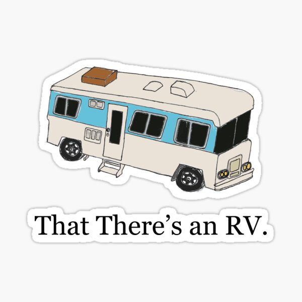 That There's an RV Sticker