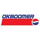 ok boomer Pepsi by OkBoomer