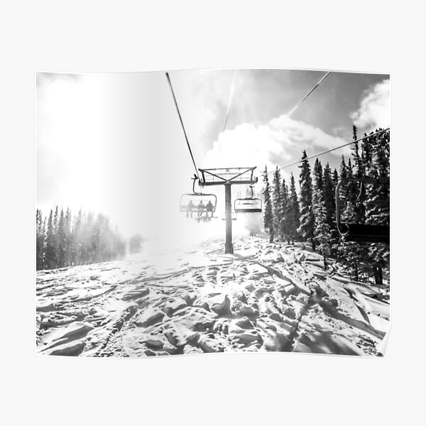 Powder on the Hill // Black and White Skilift Shot on a Deep Snowday Poster