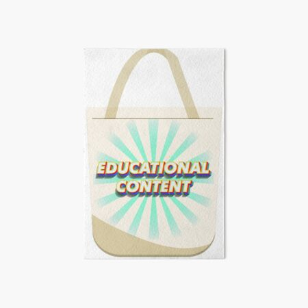 Educational Content, Tote bag Edition Art Board Print