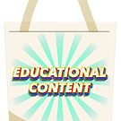 Educational Content, Tote bag Edition by EdYouToo