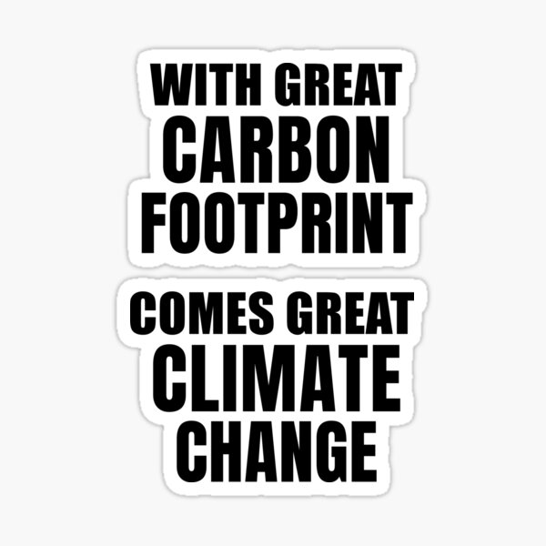 Trump Anti Global Warming Climate Change American Vinyl How Bout I Put My Carbon Footprint Up Your Liberal Ass Bumper Sticker