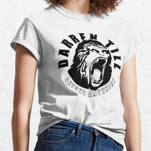 Darren Till - Anyone, Anywhere Classic T-Shirt