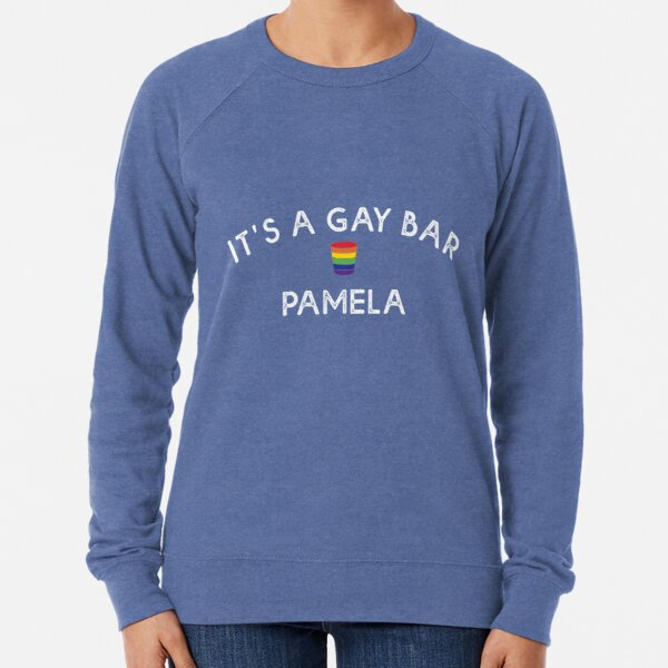 IT'S A GAY BAR Lightweight Sweatshirt