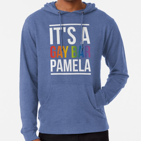 IT'S A GAY BAR Lightweight Hoodie