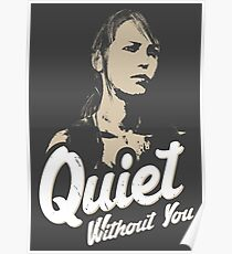 Quiet without you Poster
