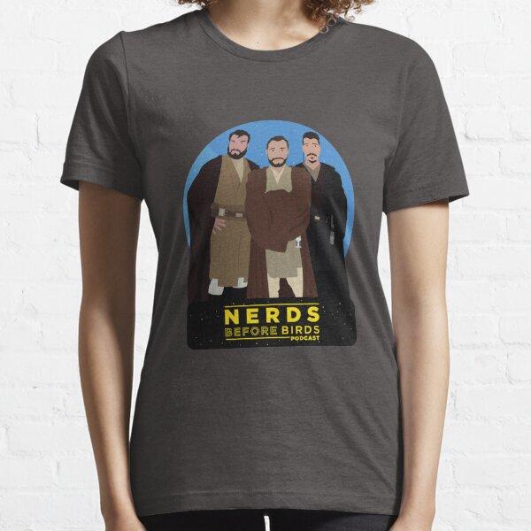 Nerds Before Birds Force Essential T-Shirt