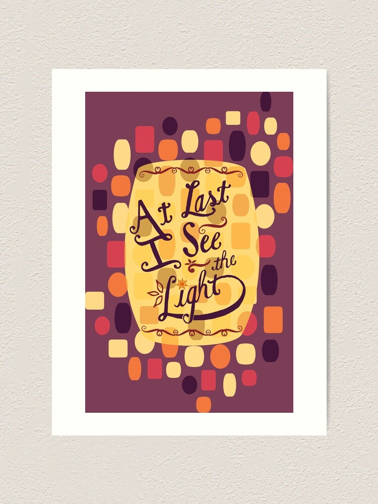 Tangled At Last I See The Light Art Print By Designsbyand Redbubble