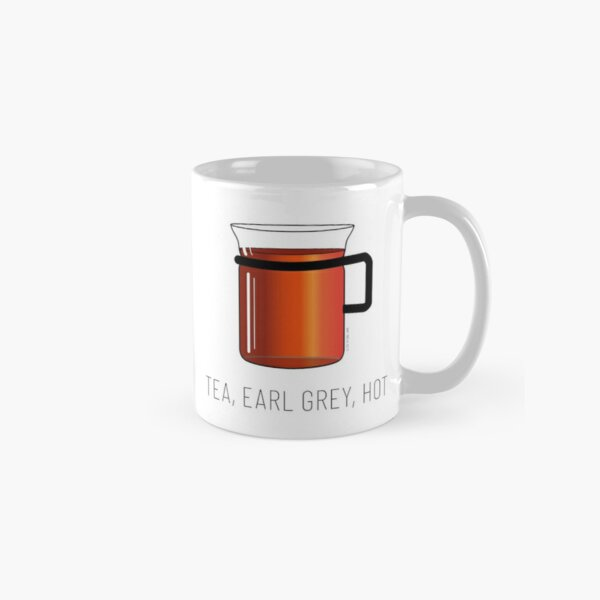 Tea, Earl Grey, Hot - Captain Picard, Star Trek TNG, (light backgrounds) Classic Mug