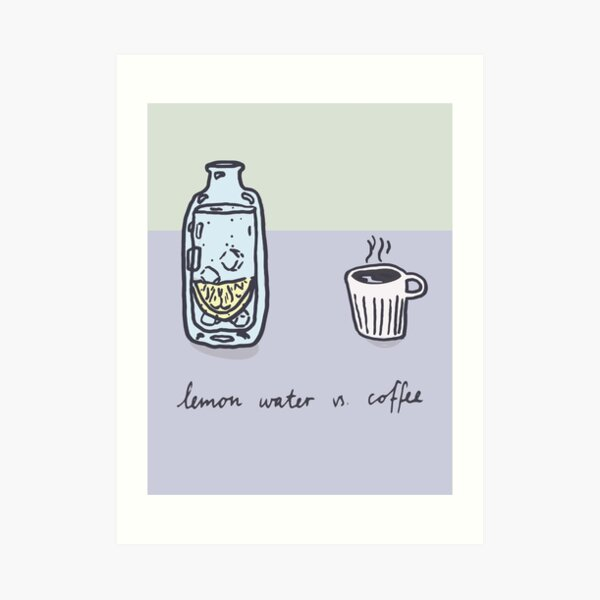 Lemon water vs. coffee Art Print