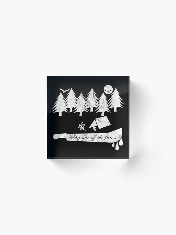 Alternate view of Stay Out Of The Forest Acrylic Block