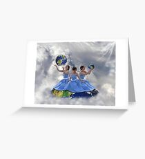 We got the whole world in our hands. Greeting Card