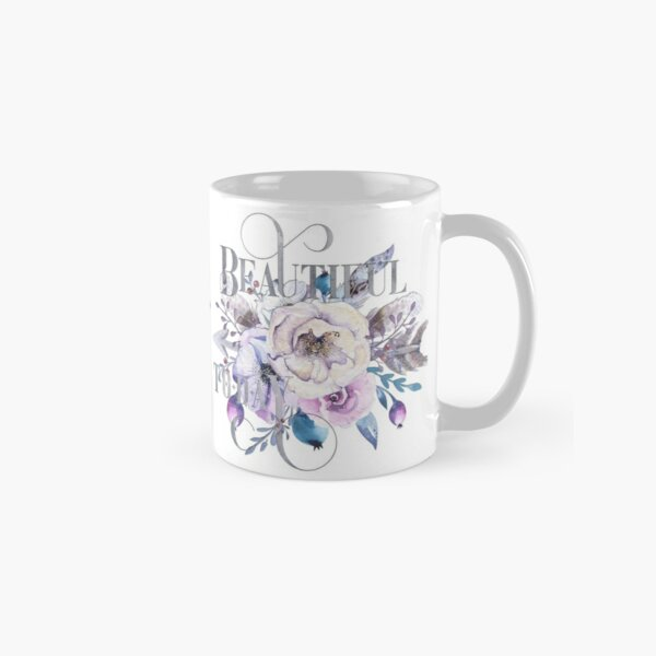 Beautiful Today – Appreciation for your friends and for yourself. Classic Mug