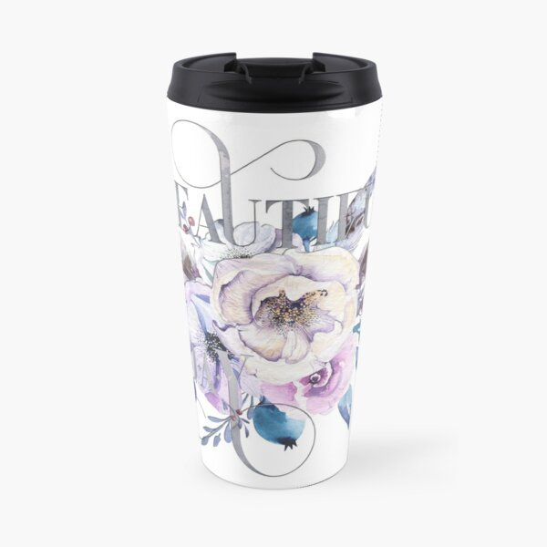 Beautiful Today – Appreciation for your friends and for yourself. Travel Mug