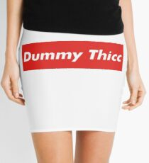 Dummy Thicc Mini Skirts Redbubble