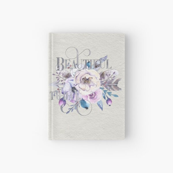 Beautiful Today – Appreciation for your friends and for yourself. Hardcover Journal