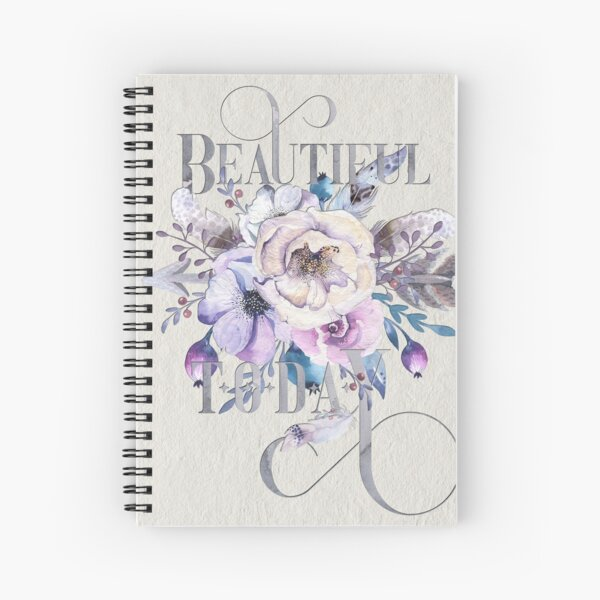 Beautiful Today – Appreciation for your friends and for yourself. Spiral Notebook