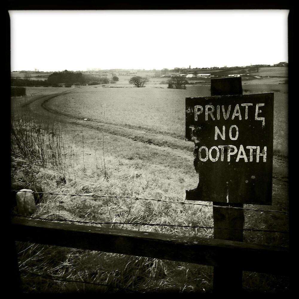 Private - No Footpath by GaryDanton