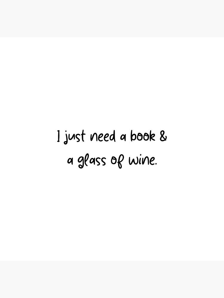 Solo necesito un libro y una copa de vino - Diseño de Lapetiteredac