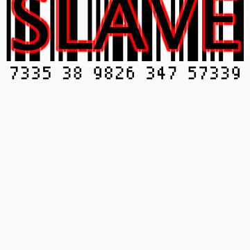 SLAVE by riotgear