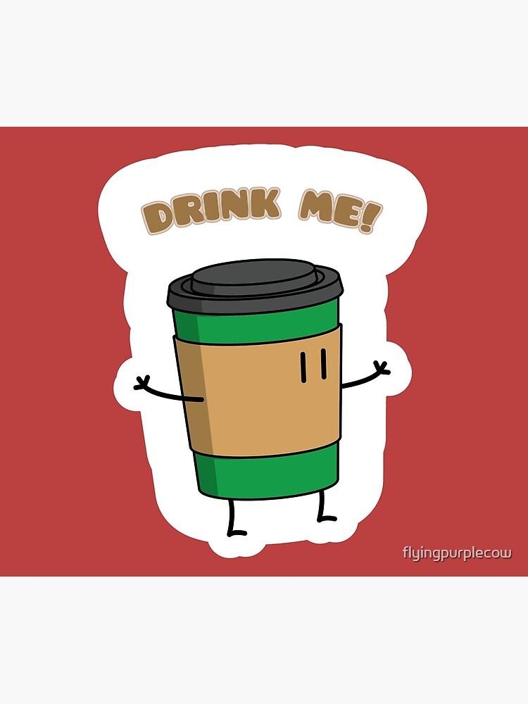 Drink Me! by flyingpurplecow