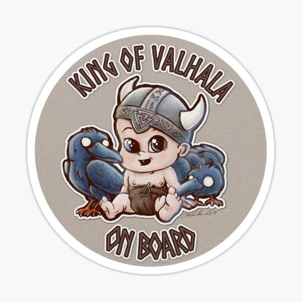 King of Valhala on board Sticker