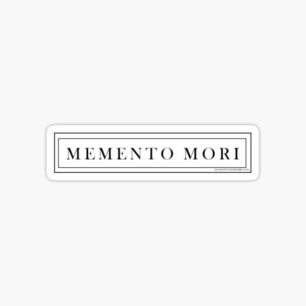 Memento Mori 2 Sticker