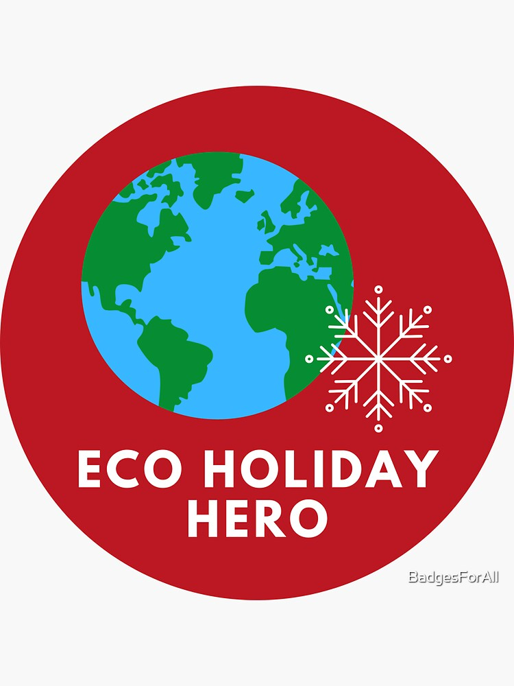 Eco Holiday Badge Sticker by BadgesForAll