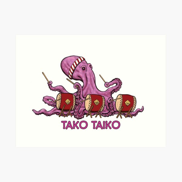 Tako Taiko - Musical Multi-Limbed Mollusk Art Print