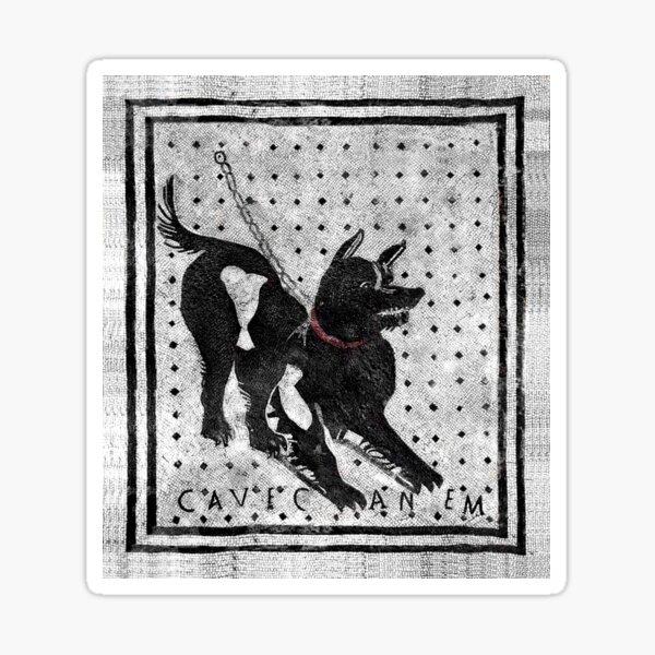 Cave Canem - Beware of Dog - Pompeii Latin Mosaic Sticker