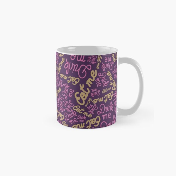 eat me drink me text Classic Mug