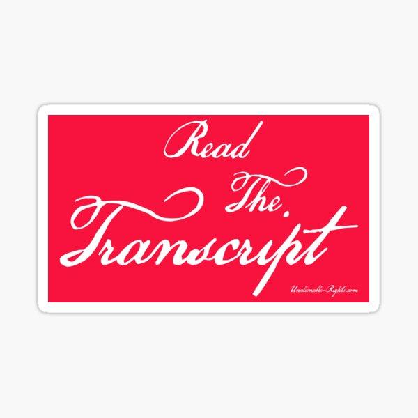 Read The Transcript Sticker
