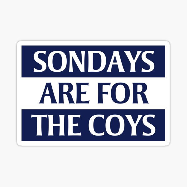 Sondays Are For The COYS Sticker