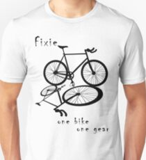 Fixie - one bike one gear (black) Unisex T-Shirt