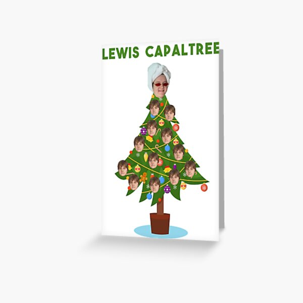LEWIS CAPALTREE Greeting Card
