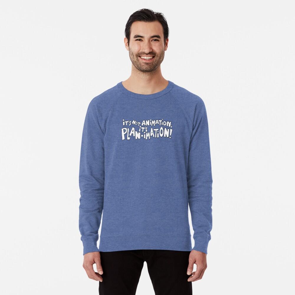 It's Not Animation, it's PLAN-imation! Lightweight Sweatshirt
