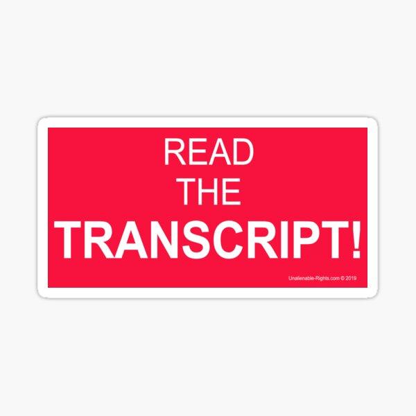 Read The Transcript! Sticker