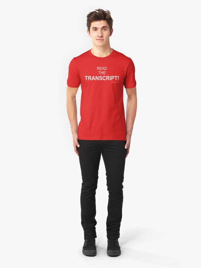 Alternate view of Read The Transcript! Slim Fit T-Shirt