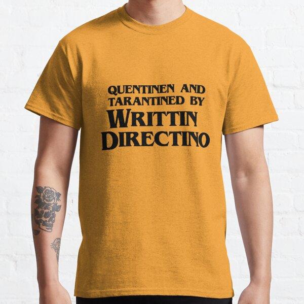 Quentinen and Tarantine by Writtin Directino Classic T-Shirt