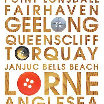 Lorne, Torquay, Geelong, Anglesea, Apollo bay, Queenscliff, JanJuc, Ocean Grove by Narelle