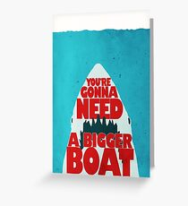 Jaws: You're Gonna Need A Bigger Boat Greeting Card