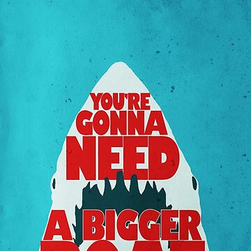 Jaws: You're Gonna Need A Bigger Boat by JonNaylor