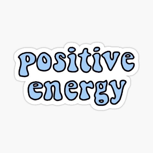 Blue positive energy  Sticker