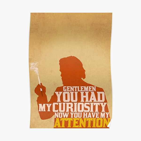 Django Unchained - Calvin Candie: Now You Have My Attention Poster
